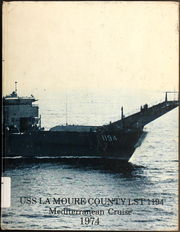 La Moure County (LST 1194) - Naval Cruise Book online yearbook collection, 1974 Edition, Page 1