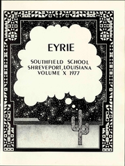 Page 7, 1977 Edition, Southfield School - Eyrie Yearbook (Shreveport, LA) online yearbook collection