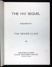 Page 7, 1947 Edition, Western Illinois University - Sequel Yearbook (Macomb, IL) online yearbook collection