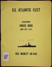 Manley (DD 940) - Naval Cruise Book online yearbook collection, 1957 Edition, Page 1