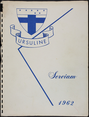 1962 Edition, Ursuline Academy - Servian Yearbook (New Orleans, LA)