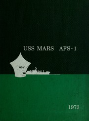 Page 1, 1972 Edition, Mars (AFS 1) - Naval Cruise Book online yearbook collection