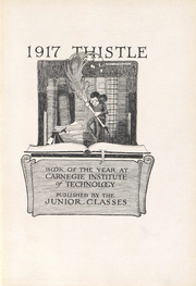 Page 7, 1917 Edition, Carnegie Mellon University - Thistle Yearbook (Pittsburgh, PA) online yearbook collection
