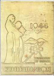 1944 Edition, University of Denver - Kynewisbok Yearbook (Denver, CO)