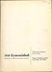 Page 7, 1950 Edition, University of Denver - Kynewisbok Yearbook (Denver, CO) online yearbook collection
