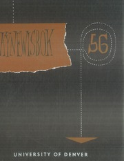 1956 Edition, University of Denver - Kynewisbok Yearbook (Denver, CO)