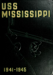 1945 Edition, Mississippi (BB 41) - Naval Cruise Book