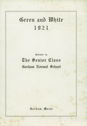 Page 7, 1921 Edition, Gorham Normal School - Green and White Yearbook (Gorham, ME) online yearbook collection