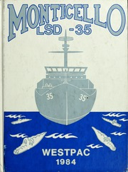 1984 Edition, Monticello (LSD 35) - Naval Cruise Book