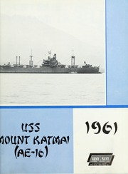 Page 5, 1961 Edition, Mount Katmai (AE 16) - Naval Cruise Book online yearbook collection