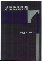 1931 Edition, Los Angeles Junior College - Junior Campus Yearbook (Los Angeles, CA)
