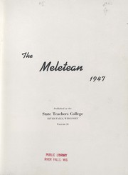 Page 7, 1947 Edition, University of Wisconsin River Falls - Meletean Yearbook (River Falls, WI) online yearbook collection