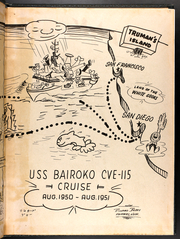 Page 3, 1951 Edition, Bairoko (CVE 115) - Naval Cruise Book online yearbook collection