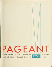 Page 7, 1957 Edition, Pasadena City College - Pageant Yearbook (Pasadena, CA) online yearbook collection