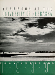 Page 9, 1939 Edition, University of Nebraska Lincoln - Cornhusker Yearbook (Lincoln, NE) online yearbook collection