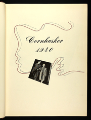 Page 7, 1940 Edition, University of Nebraska Lincoln - Cornhusker Yearbook (Lincoln, NE) online yearbook collection