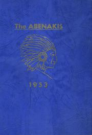 Page 1, 1953 Edition, Wells High School - Abenaki Yearbook (Wells, ME) online yearbook collection
