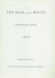 Page 5, 1949 Edition, Westbrook High School - Blue and White Yearbook (Westbrook, ME) online yearbook collection