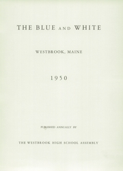 Page 5, 1950 Edition, Westbrook High School - Blue and White Yearbook (Westbrook, ME) online yearbook collection