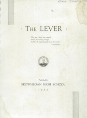 Page 3, 1953 Edition, Skowhegan High School - Lever Yearbook (Skowhegan, ME) online yearbook collection