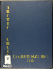 Page 1, 1955 Edition, Burton Island (AGB 1) - Naval Cruise Book online yearbook collection