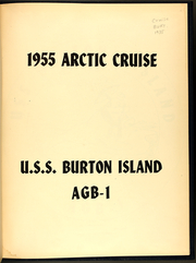Page 3, 1955 Edition, Burton Island (AGB 1) - Naval Cruise Book online yearbook collection