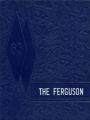1965 Edition, Harmony High School - The Ferguson Yearbook (Harmony, ME)