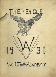 Page 1, 1931 Edition, Wilton Academy - Eagle Yearbook (Wilton, ME) online yearbook collection