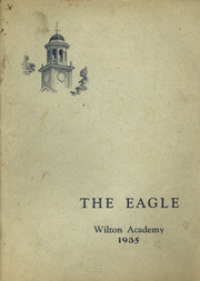 Page 1, 1935 Edition, Wilton Academy - Eagle Yearbook (Wilton, ME) online yearbook collection
