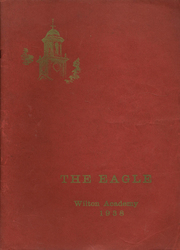 Page 1, 1938 Edition, Wilton Academy - Eagle Yearbook (Wilton, ME) online yearbook collection