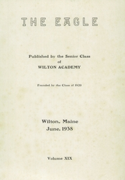 Page 3, 1938 Edition, Wilton Academy - Eagle Yearbook (Wilton, ME) online yearbook collection