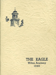 1946 Edition, Wilton Academy - Eagle Yearbook (Wilton, ME)