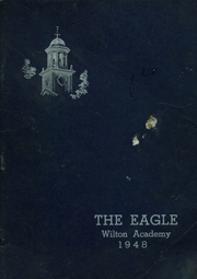 1948 Edition, Wilton Academy - Eagle Yearbook (Wilton, ME)