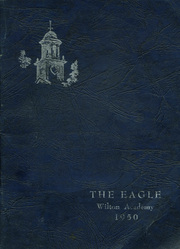 1950 Edition, Wilton Academy - Eagle Yearbook (Wilton, ME)