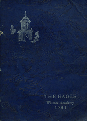 1951 Edition, Wilton Academy - Eagle Yearbook (Wilton, ME)