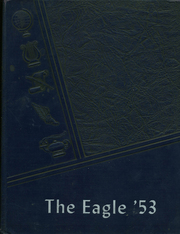 1953 Edition, Wilton Academy - Eagle Yearbook (Wilton, ME)