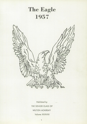 Page 7, 1957 Edition, Wilton Academy - Eagle Yearbook (Wilton, ME) online yearbook collection