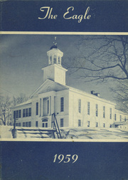 1959 Edition, Wilton Academy - Eagle Yearbook (Wilton, ME)