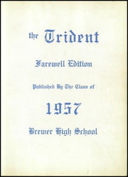 Page 3, 1957 Edition, Brewer High School - Trident Yearbook (Brewer, ME) online yearbook collection