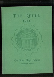 1941 Edition, Gardiner Area High School - Quill Yearbook (Gardiner, ME)