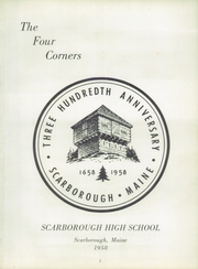 Page 5, 1958 Edition, Scarborough High School - Four Corners Yearbook (Scarborough, ME) online yearbook collection