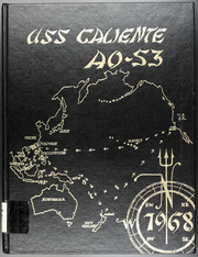 Page 1, 1968 Edition, Caliente (AO 53) - Naval Cruise Book online yearbook collection