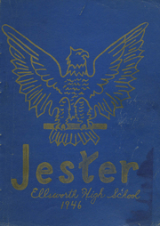 1946 Edition, Ellsworth High School - Jester Yearbook (Ellsworth, ME)