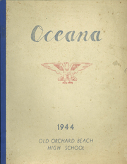 1944 Edition, Old Orchard Beach High School - Oceana Yearbook (Old Orchard Beach, ME)