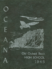 1945 Edition, Old Orchard Beach High School - Oceana Yearbook (Old Orchard Beach, ME)
