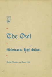 Page 1, 1938 Edition, Madawaska High School - Owl Yearbook (Madawaska, ME) online yearbook collection