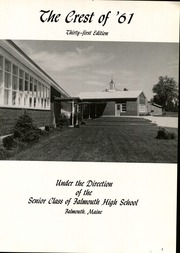 Page 5, 1961 Edition, Falmouth High School - Crest Yearbook (Falmouth, ME) online yearbook collection