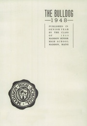 Page 3, 1948 Edition, Madison High School - Bulldog Yearbook (Madison, ME) online yearbook collection
