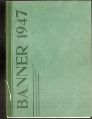 1947 Edition, Livermore Falls High School - Banner Yearbook (Livermore Falls, ME)