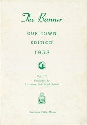 Page 3, 1953 Edition, Livermore Falls High School - Banner Yearbook (Livermore Falls, ME) online yearbook collection